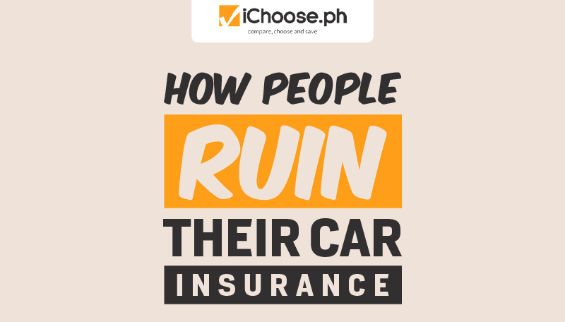 How People Ruin Their Car Insurance-01