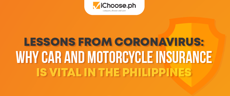 Lessons from Coronavirus Why Car and Motorcycle Insurance is Vital in the Philippines featured image