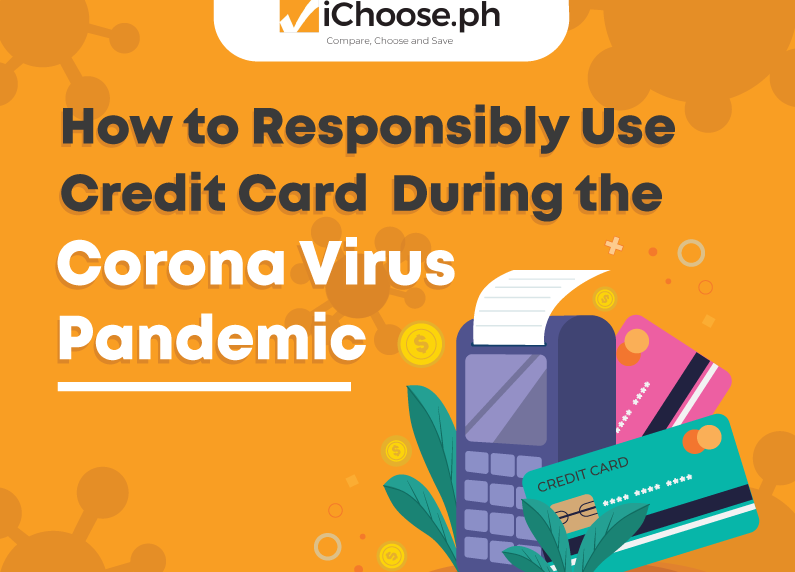 How to Responsibly Use Credit Card During the Coronavirus Pandemic featured image ichoose.ph