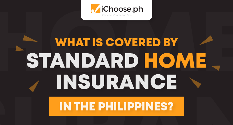What-is-Covered-by-Standard-Home-Insurance-in-the-Philippines-Thumbnail
